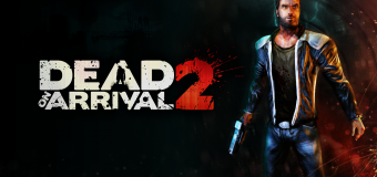 Dead on Arrival 2 CHEATS v2.3