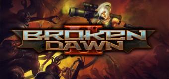 Broken Dawn 2 CHEATS v1.7